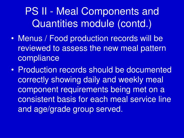 PS II - Meal Components and Quantities module (contd.)