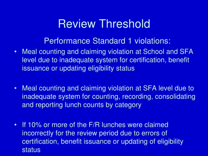Review Threshold