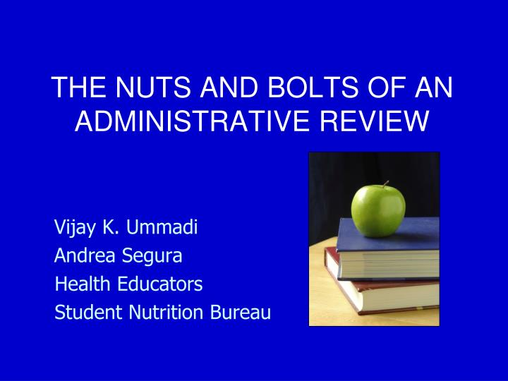 The nuts and bolts of an administrative review