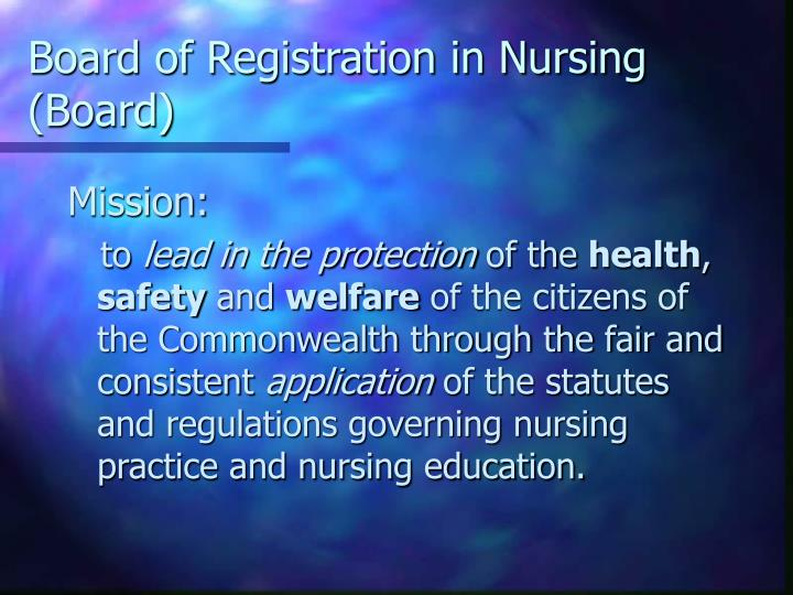Board of Registration in Nursing (Board)