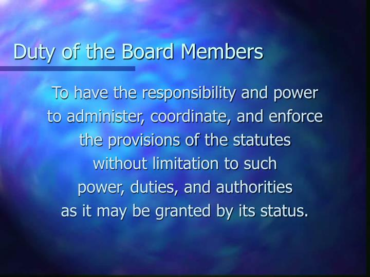 Duty of the Board Members
