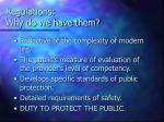 regulations why do we have them