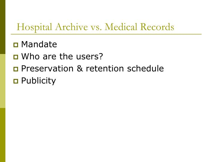 Hospital Archive vs. Medical Records