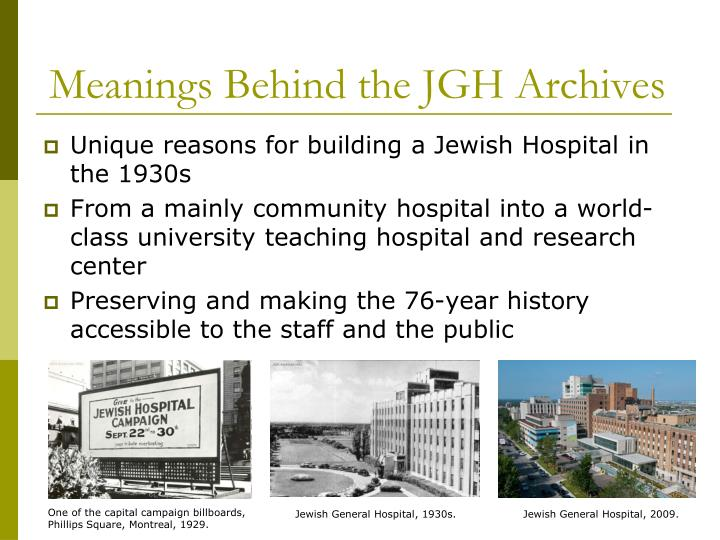 Meanings Behind the JGH Archives