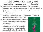 care coordination quality and cost effectiveness are problematic