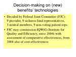 decision making on new benefits technologies