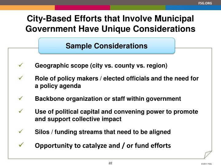 City-Based Efforts that Involve Municipal Government Have Unique Considerations