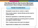 city based efforts that involve municipal government have unique considerations