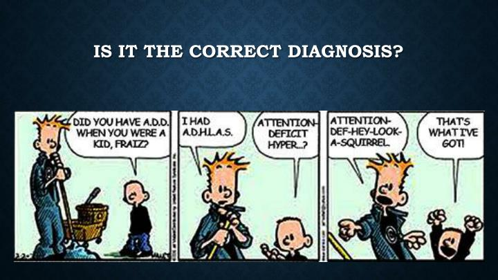 Is it the correct Diagnosis?
