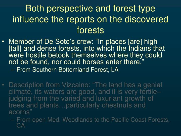 Both perspective and forest type influence the reports on the discovered forests