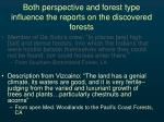 both perspective and forest type influence the reports on the discovered forests1