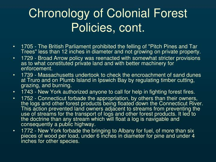 Chronology of Colonial Forest Policies, cont.