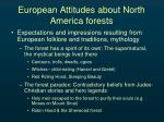 european attitudes about north america forests