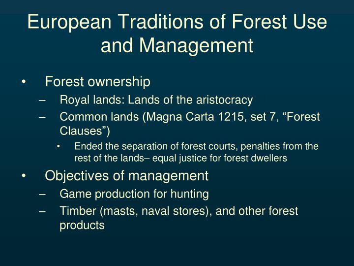European Traditions of Forest Use and Management