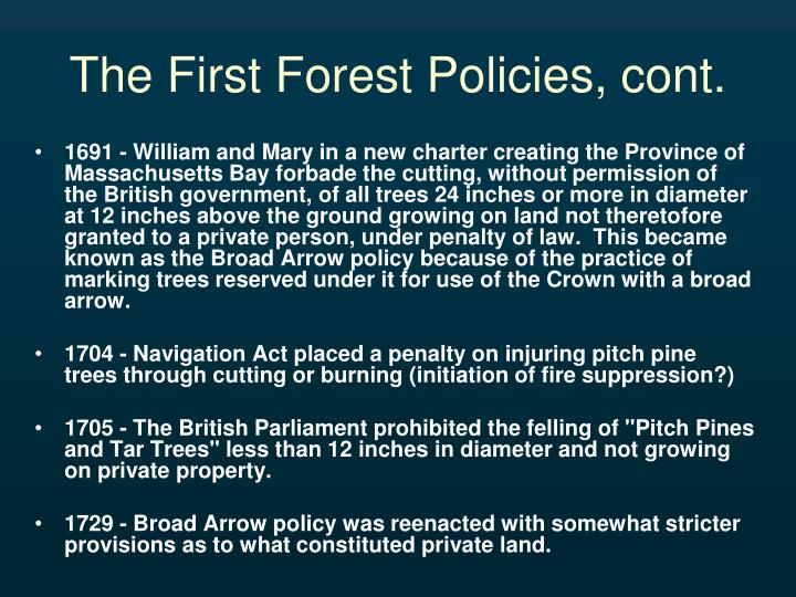 The First Forest Policies, cont.