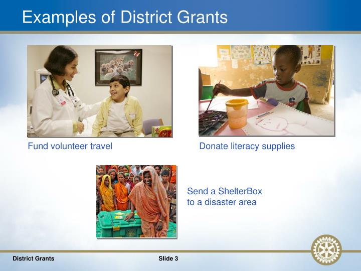 Examples of district grants