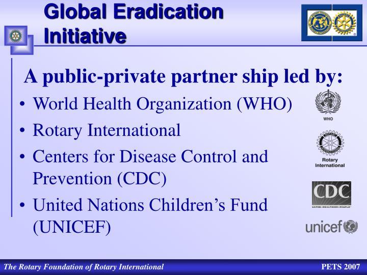 Global Eradication Initiative