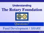understanding the rotary foundation3