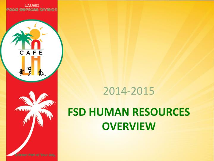 Fsd human resources overview