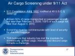 air cargo screening under 9 11 act