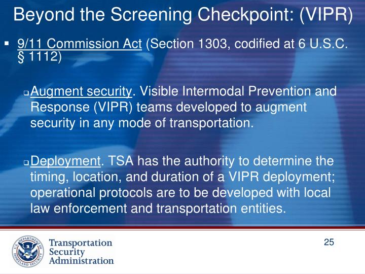 Beyond the Screening Checkpoint: (VIPR)