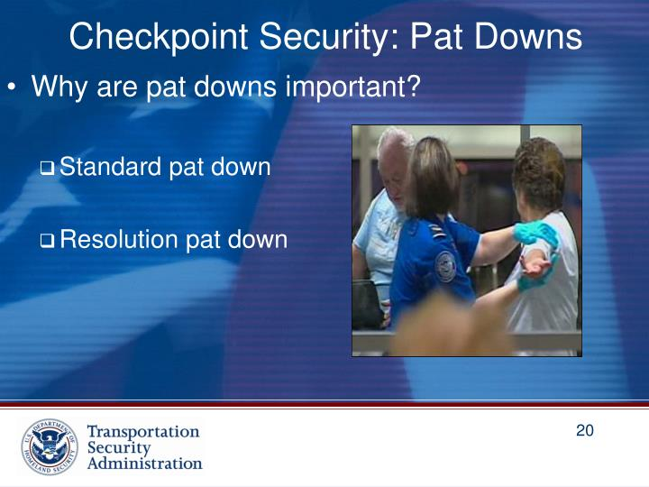 Checkpoint Security: Pat Downs