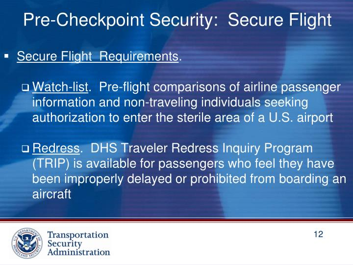 Pre-Checkpoint Security:  Secure Flight