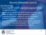 security directives cont d