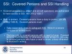 ssi covered persons and ssi handling