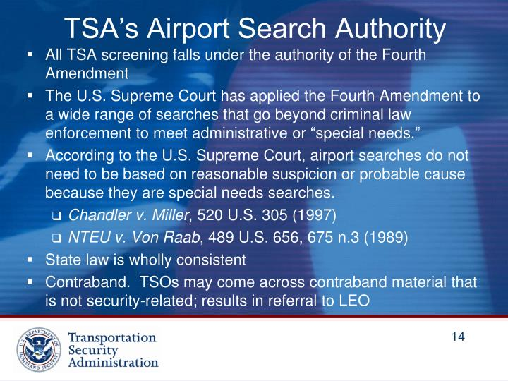 TSA's Airport Search Authority