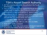 tsa s airport search authority