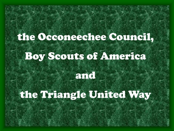 the Occoneechee Council,