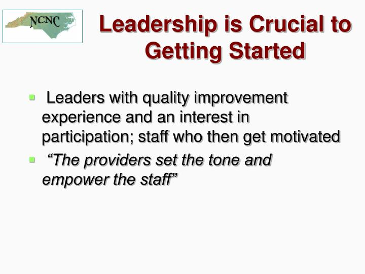 Leadership is Crucial to Getting Started