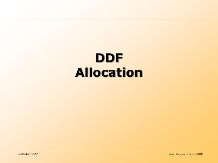 Ddf allocation