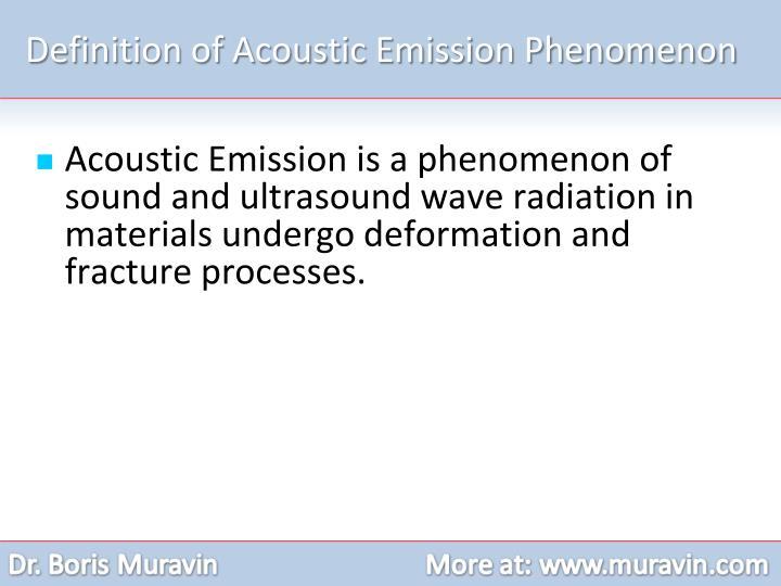 Definition of Acoustic Emission Phenomenon