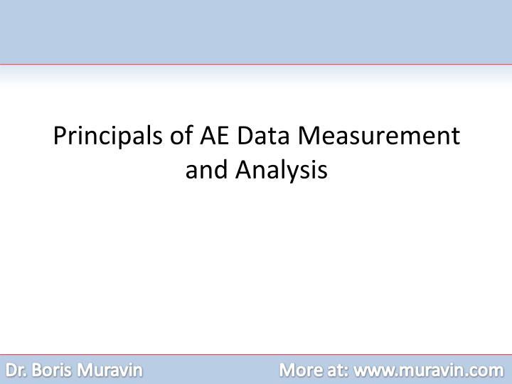 Principals of AE Data Measurement and Analysis