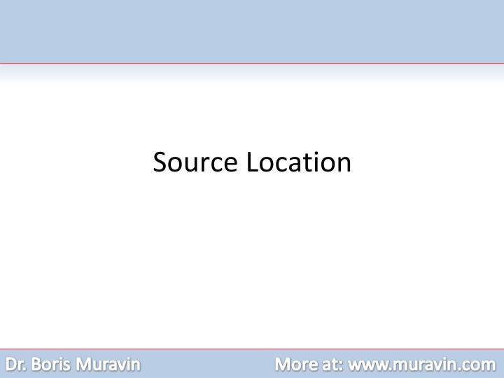 Source Location