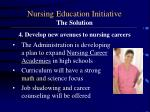 nursing education initiative the solution4
