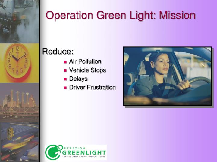 Operation Green Light: Mission