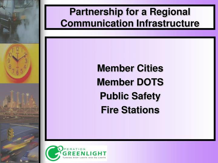 Partnership for a Regional Communication Infrastructure