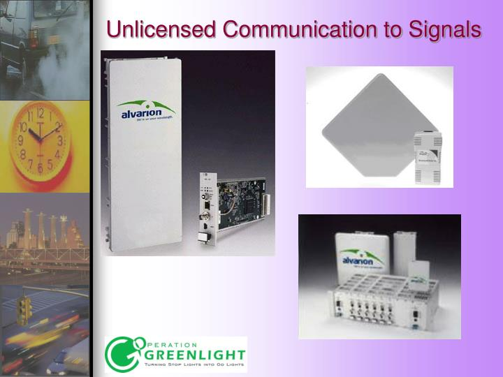 Unlicensed Communication to Signals