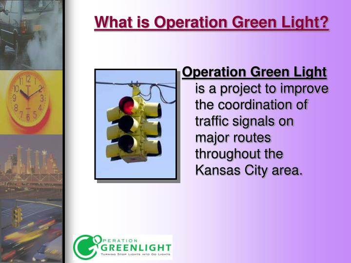 What is operation green light