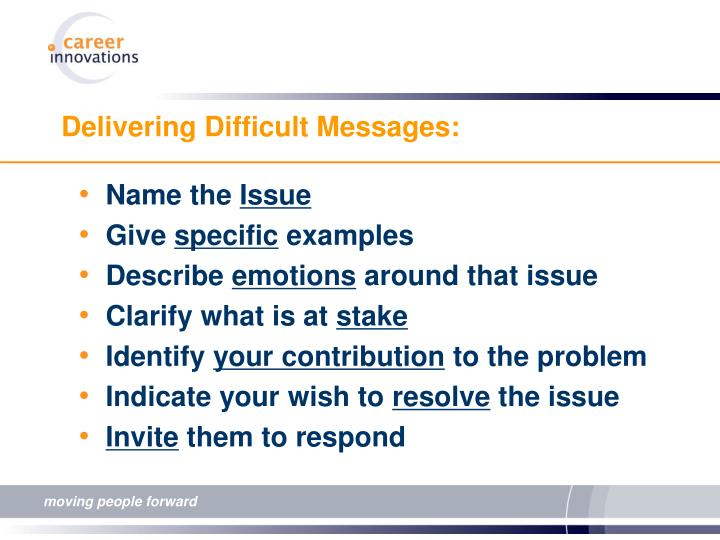 Delivering Difficult Messages: