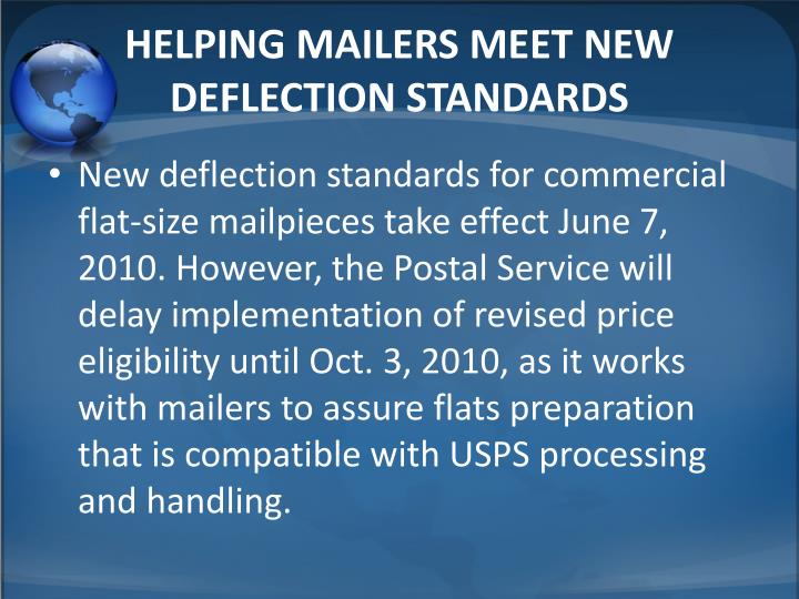 HELPING MAILERS MEET NEW DEFLECTION STANDARDS