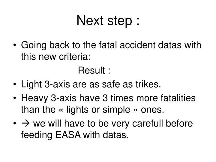 Next step :