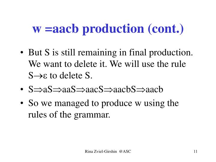 w =aacb production (cont.)