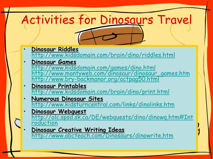 Activities for Dinosaurs Travel