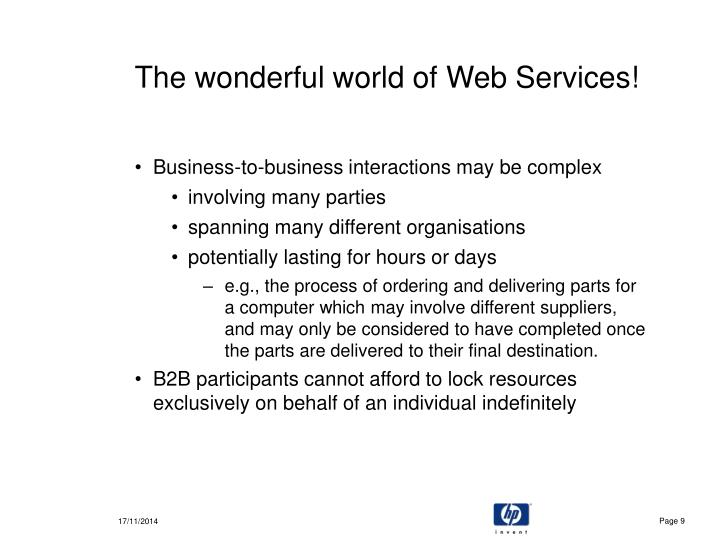 The wonderful world of Web Services!