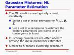 gaussian mixtures ml parameter estimation1