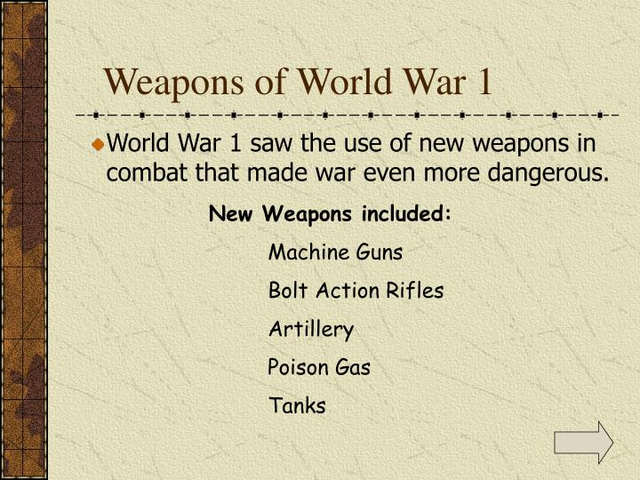 Weapons of World War 1